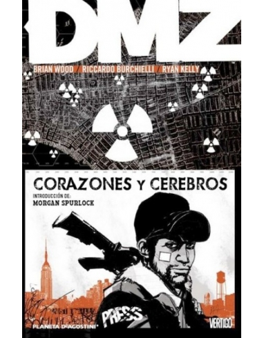 DMZ: CORAZONES Y CEREBROS -PLANETA-