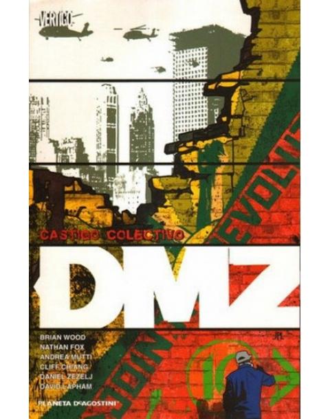 DMZ: CASTIGO COLECTIVO -PLANETA-