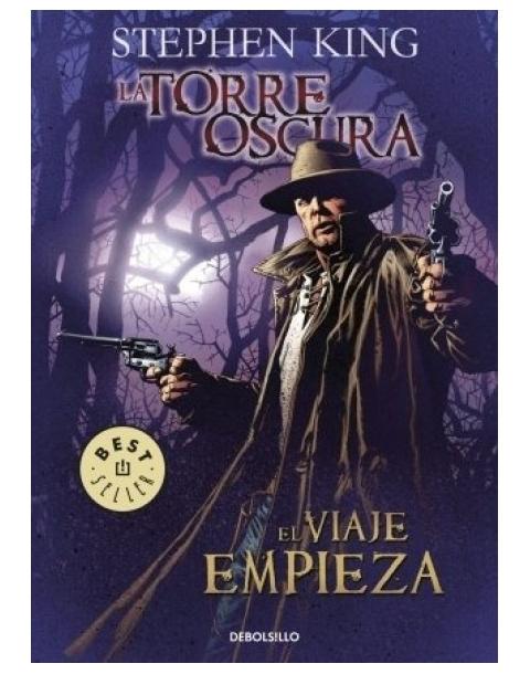 LA TORRE OSCURA 6 EL VIAJE EMPIEZA
