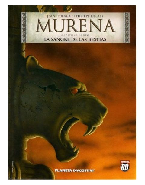 MURENA 6. LA SANGRE DE LAS BESTIAS
