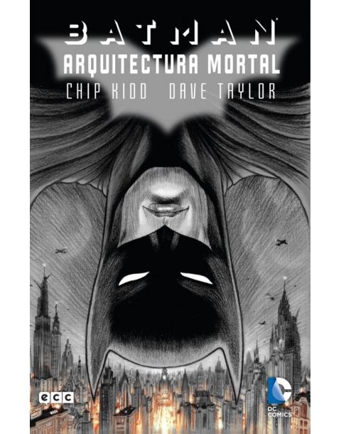 BATMAN: ARQUITECTURA MORTAL -ECC-