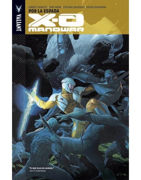 X-O MANOWAR Vol. 1. POR LA ESPADA