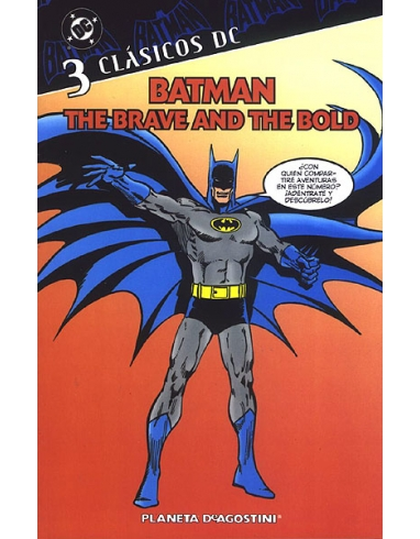 CLASICOS DC Nº 3 BATMAN THE BRAVE AND
