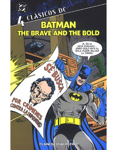 CLASICOS DC Nº 4 BATMAN THE BRAVE AND
