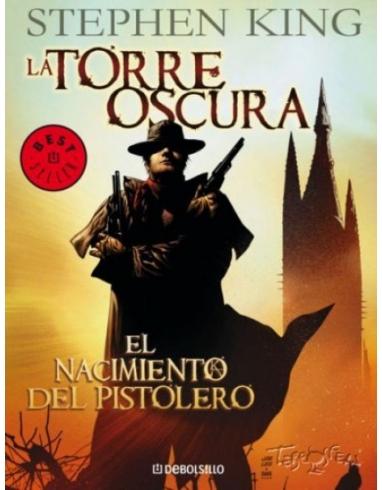 LA TORRE OSCURA EL NACIMIENTO PISTOLERO