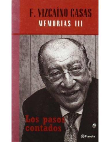 LOS PASOS CONTADOS: MEMORIAS III-PLANETA