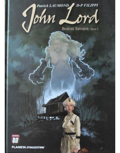 JOHN LORD BESTIAS SALVAJES 2 -PLANETA-