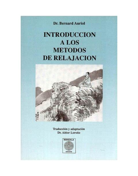 INTRODUCCION A LOS METEDOS DE RELAJACION. MANDALA.