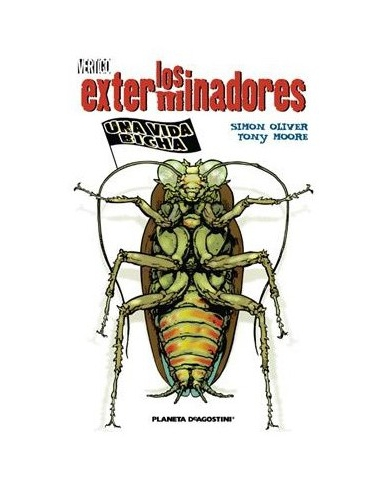 LOS EXTERMINADORES Nº 1 UNA VIDA BICHA
