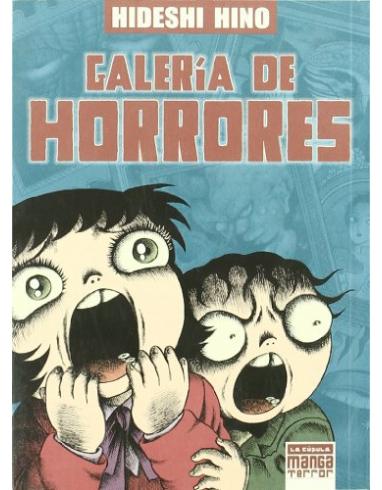 GALERIA DE HORRORES -LA CUPULA- MANGA