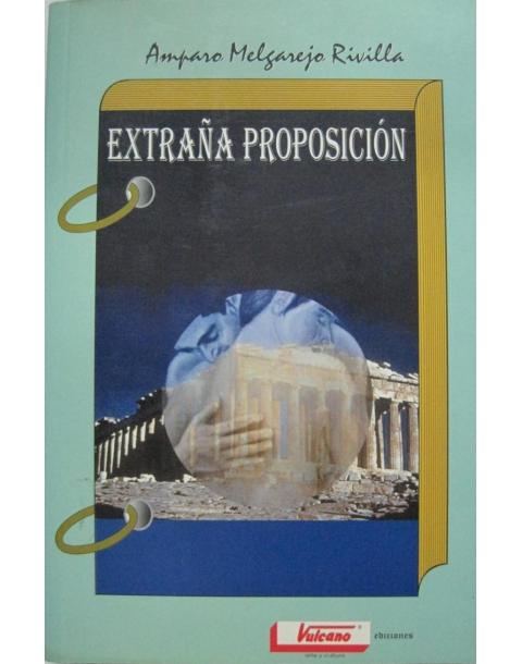 EXTRAÑA PROPOSICION -VULCANO-