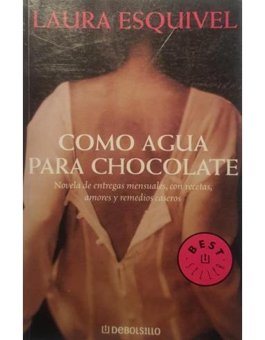 COMO AGUA PARA CHOCOLATE -DEBOL-