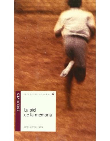 LA PIEL DE LA MEMORIA. COLECCION ALANDAR Nº 1. -EDELVIVES-