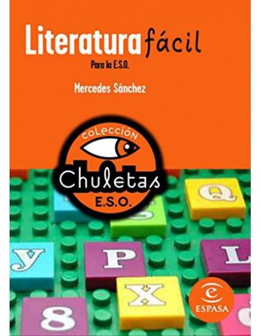 LITERATURA FACIL PARA LA ESO. COLECCION CHULETAS. ESPASA.