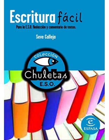 ESCRITURA FACIL PARA LA ESO. COLECCION CHULETAS. ESPASA.