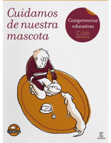 CUIDAMOS DE NUESTRA MASCOTA. CHULETAS. -ESPASA-