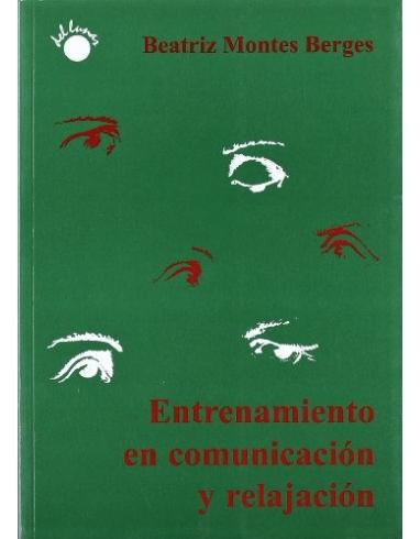 ENTRENAMIENTO EN COMUNICACION Y RELAJACION -DEL LUNAR-
