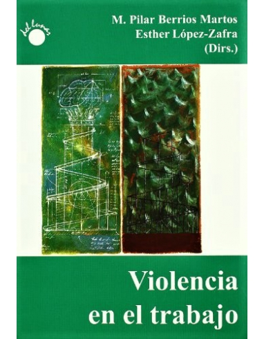 VIOLENCIA EN EL TRABAJO -DEL LUNAR-